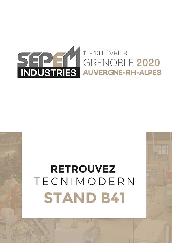 Tecnimodern Automation participe au SEPEM Grenoble 2020